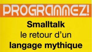 Smalltalk : le retour d'un langage mythique